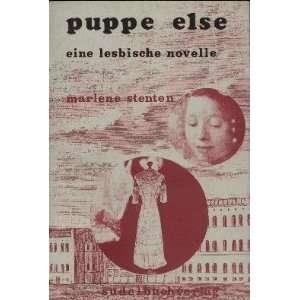 Puppe Else: Eine Lesbische Novelle: Marlene Stenten:  Books