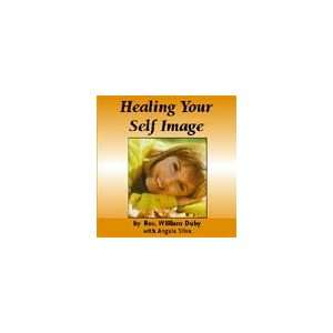 Healing Your Self Image: Health & Wealth Inc.: Books