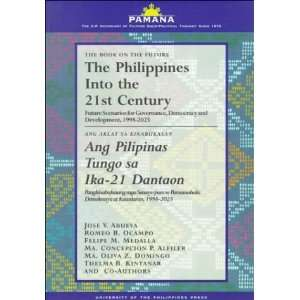 The Philippines into the 21st Century/Ang Pilipinas Tungo