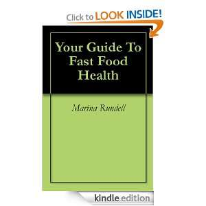 Your Guide To Fast Food Health Marina Rundell  Kindle