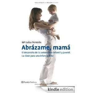 . El desarrollo de la autoestima infantil y juvenil (Spanish Edition