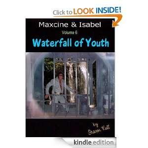 Waterfall of Youth (Maxcine & Isabel): Sharon Kull:  Kindle