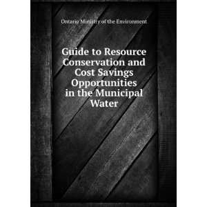 Guide to Resource Conservation and Cost Savings