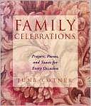 Family Celebrations Prayers, Poems & Toasts For E