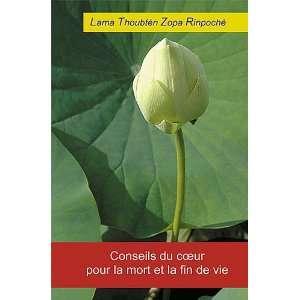 Conseils du coeur pour la mort et la fin de vie (French