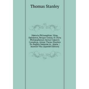 in . Aneta .: Accessit Vita (Spanish Edition): Thomas Stanley: Books