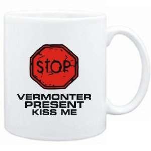 Mug White  STOP  Vermonter START KISSING  Usa States