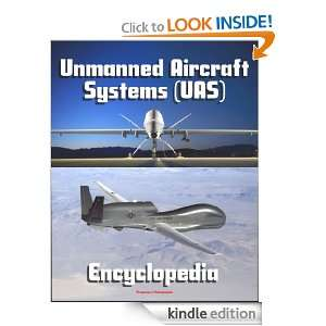 Unmanned Aircraft Systems (UAS) Encyclopedia: UAVs, Drones, Remotely