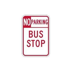 No Parking Bus Stop Signs   12x18 Home Improvement