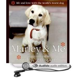 with the Worlds Worst Dog (Audible Audio Edition) John Grogan Books