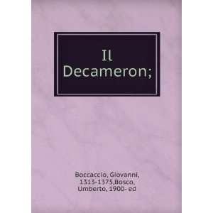 Il Decameron; Boccaccio Giovanni Books