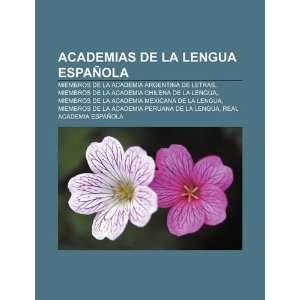 Academias de la lengua española: Miembros de la Academia