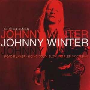 38 32 29 Blues Johnny Winter Music