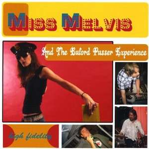 Buford Pusser Experience: Miss Melvis & the Buford Pusser Experience