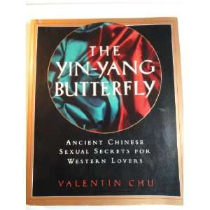 The Yin Yang Butterfly: Valentin Chu: Books