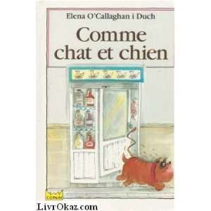 Comme chien et chat Elena OCallaghan i Duch Books