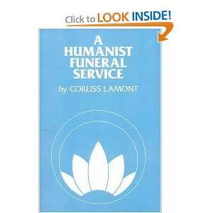 A Humanist Funeral Service (9780879750909): Corliss Lamont