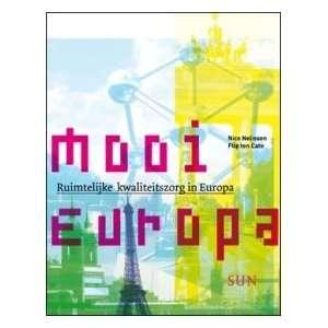 Mooi Europa: Flip ten Cate: Books