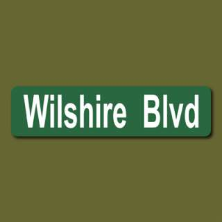 WILSHIRE BLVD Los Angeles CA USA 6x24 Metal Street Sign