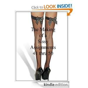 Sissy Assignments 41 thru 50 (The Making of a Sissy): Mistress Jessica