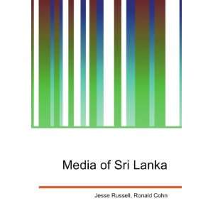 Media of Sri Lanka: Ronald Cohn Jesse Russell: Books