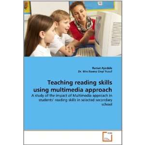 Teaching reading skills using multimedia approach: A study