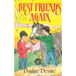 Best Friends Again (9781901737141): Pauline Devine: Books