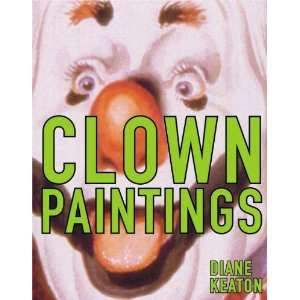 Clown Paintings: Diane Keaton: Books