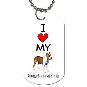 I Love My American Staffordshire Terrier Dog Tag