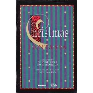 CHRISTMAS FANTASIA GREG NELSON AND DAVID HAMILTON Books