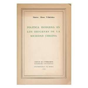 Chilena / Por Nestor Meza Villalobos: Nestor Meza Villalobos: Books