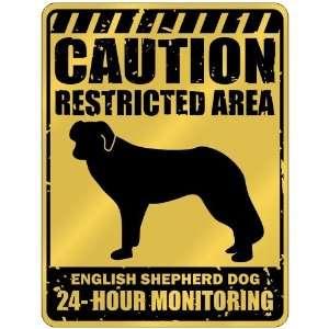 New  Caution : Restricted Area . English Shepherd Dog