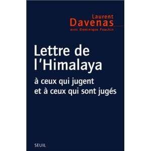 Lettre de lHimalaya: A ceux qui jugent et ceux qui sont juges (French
