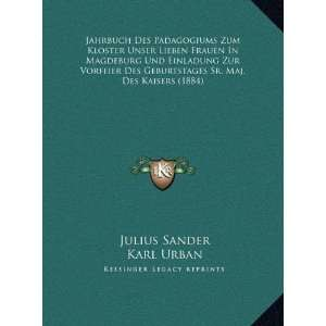Edition) Julius Sander, Karl Urban 9781169680340  Books