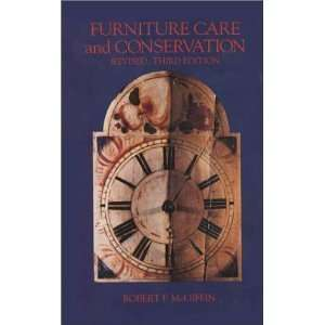 Furniture Care and Conservation (Revised, Second Edition