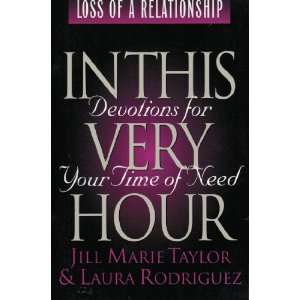 Very Hour) (9780805453782) Jill Marie Taylor, Laura Rodriguez Books