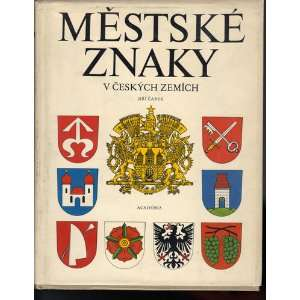 Mestske Znaky V Ceskych Zemich: Jiri Carek: Books
