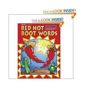 Red Hot Root Words, Book 1 (Red Hot Root Words