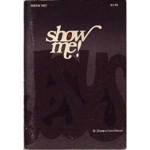 Show Me!: Jimmy & Carol Owens: Books