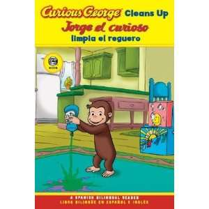 Curious George Cleans Up / Jorge El Curioso Limpia El