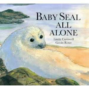 Baby Seal All Alone Hb (Little Tiger Press) (9781854306012