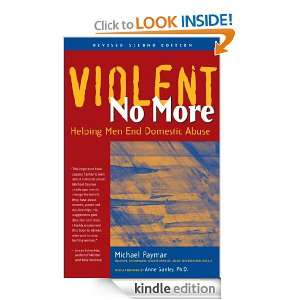 Violent No More: Helping Men End Domestic Abuse: Michael Paymar