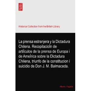 suicidio de Don J. M. Balmaceda.: Alberto. Fagalde: Books