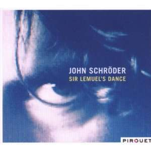 Sir Lemuels Dance: John Schroder: Music