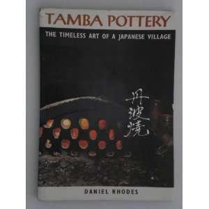 Art of a Japanese Village (9780870111181): Daniel Rhodes: Books