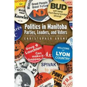 Parties, Leaders, and Voters (9780887557040) Christopher Adams Books