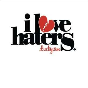 I Love Haters: Luckyiam: Music