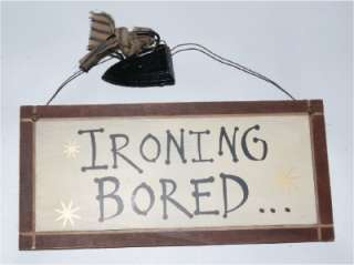 Laundry Room   Ironing Bored Fun Reversible Wood Sign with Novelty