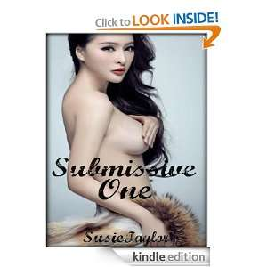 Submissive One   BDSM Female Submission Male Dominance Susie Taylor