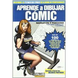 Aprende a dibujar comic 6/ Learn to Draw Comic: Narrativa y portadas